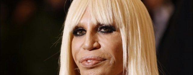 Donatella Versace zu viel plastische Chirurgie machen eine Katastrophe